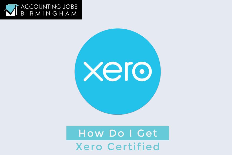 How Do I Get Xero Certified Xero Certification Course